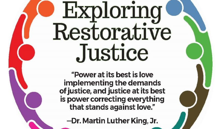 Re-Envisioning Community: Exploring Restorative Justice